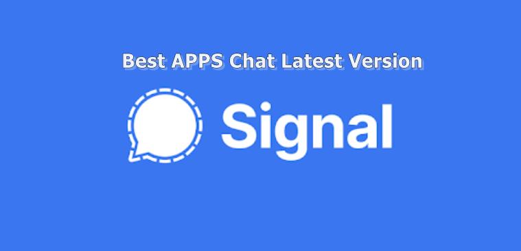 Download Signal App Latest Version