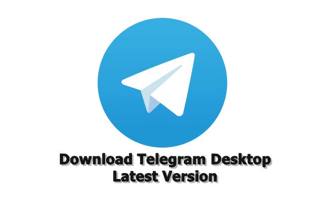 Download Telegram Desktop Latest